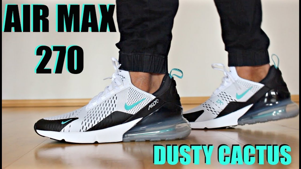 low priced 349d1 f6355 AIR MAX 270 DUSTY CACTUS - Review + On Feet - YouTube