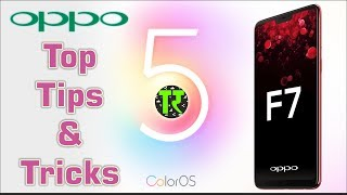 HINDI OPPO F7 TOP BEST TIPS AND TRICKS OF COLOR OS 5.0 HIDDEN FEATURES REVIEW - TECHROZANA