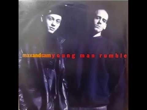Max and Sam - Young Man Rumble