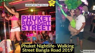 Latest Phuket Bangla Road , Bangla Walking Street 2019, Patong Beach Bangla Road