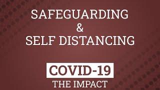 Safeguarding & Self Distancing