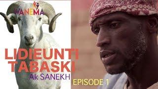 SÉRIE - LIJËNTI TABASKI AK SANEKH - Episode 01
