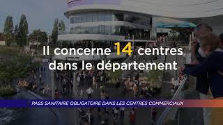 Yvelines   Pass sanitaire obligatoire dans les centres commerciaux
