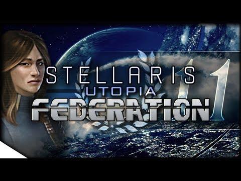 Burgeoning Republic | STELLARIS: Utopia — Federation 11 | 1.6 Adams Update