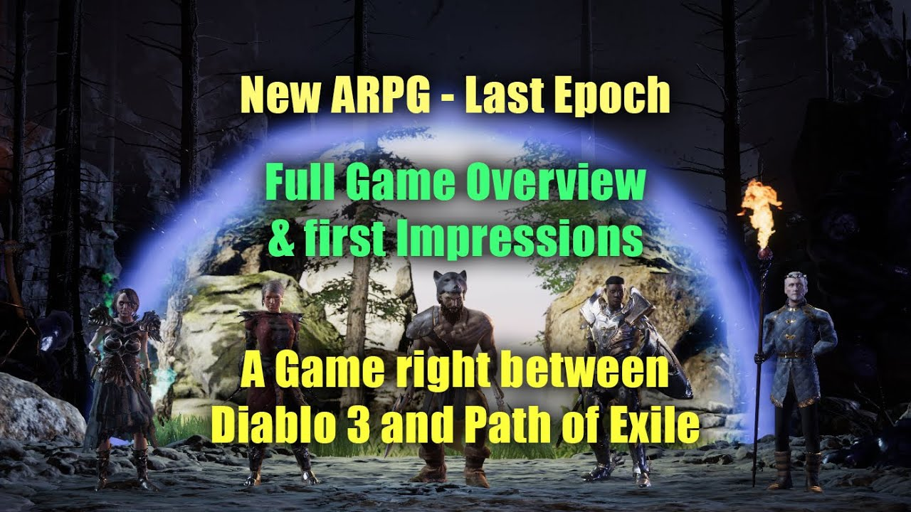 Last Epoch - New APRG right between Diablo 3 and Path of Exile: Impressions, Game & Systems Overview