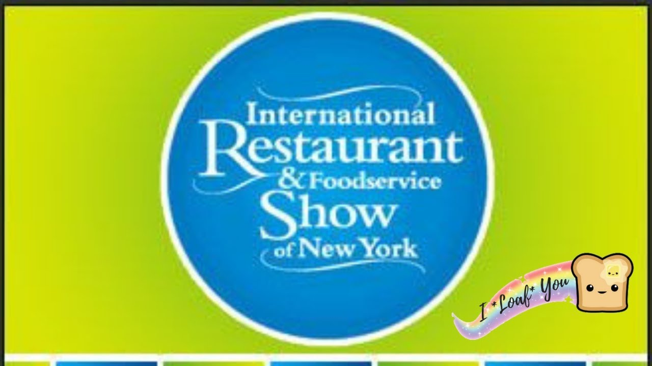 International Restaurant and Foodservice Show of New York 2019