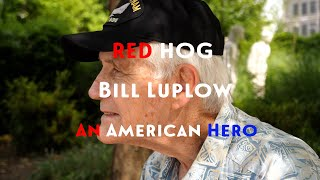 RED HOG - Bill Luplow - An American Hero