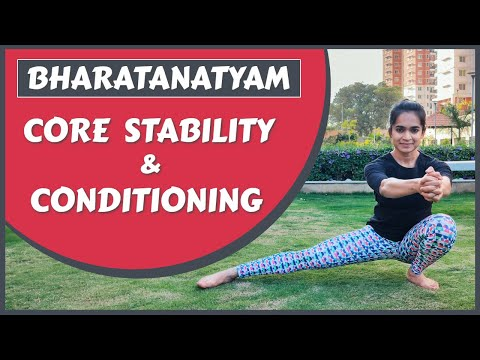 Bharatanatyam | Improve Core Strength and Stability | Effective Conditioning exercises | 2020
