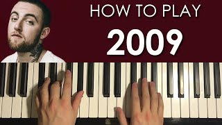 HOW TO PLAY - Mac Miller - 2009 (Piano Tutorial Lesson)