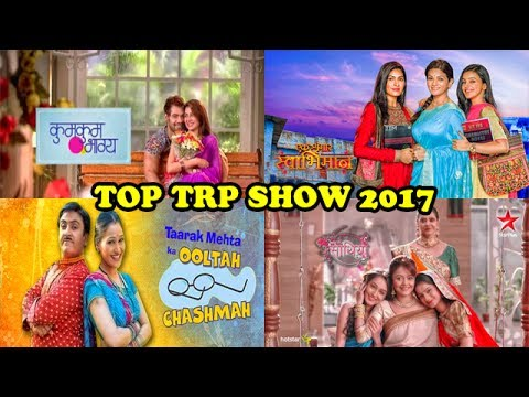 Top 10 shows TRP rating - TVT Rating for Week 25 of 2017 - TMKOC on Top TRP 30TH JUNE 2017