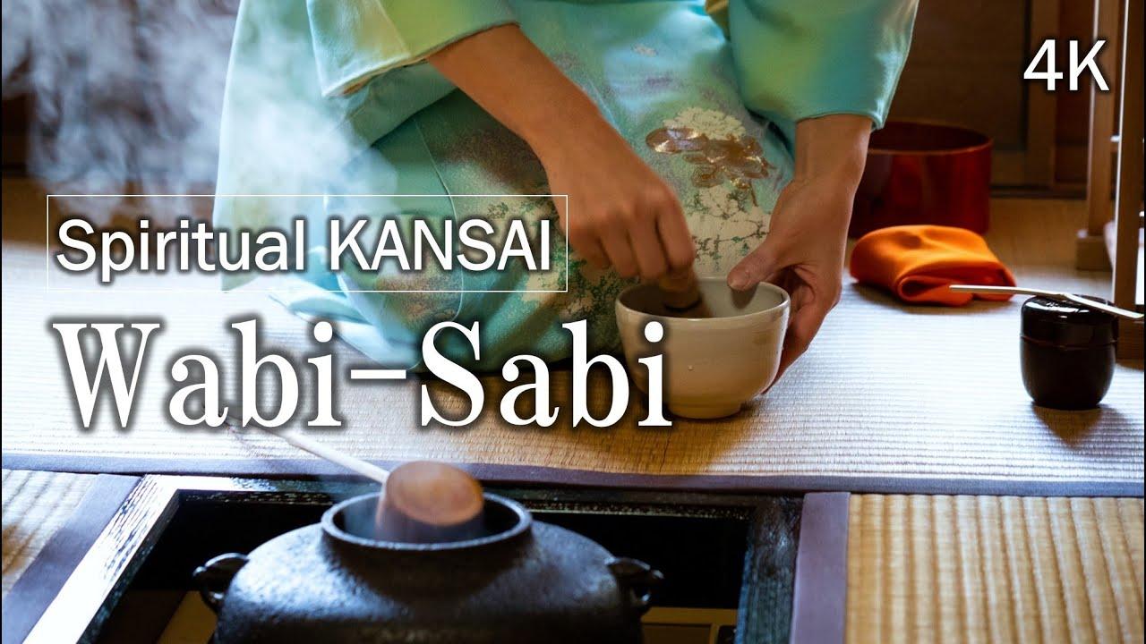 Spiritual KANSAI , Wabi Sabi