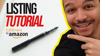 Amazon FBA Listing Tutorial: Adding Your First Products To Seller Central
