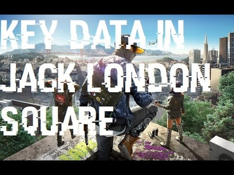 Watch Dogs 2 Key Data In Jack London Square