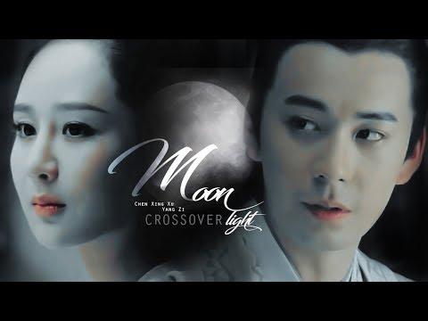 CHEN XING XU & YANG ZI CROSSOVER : MOONLIGHT