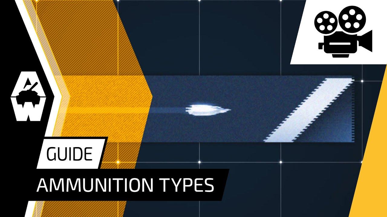 Armored Warfare - Ammunition Types