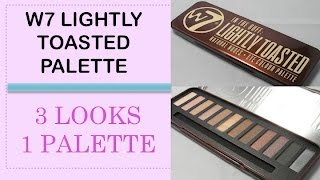 3 looks 1 palette eye look using the w7 lightly toasted palette