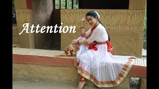 Attention|| KATHAK ||(Charlie Puth) ||Classical Dance || Fusion