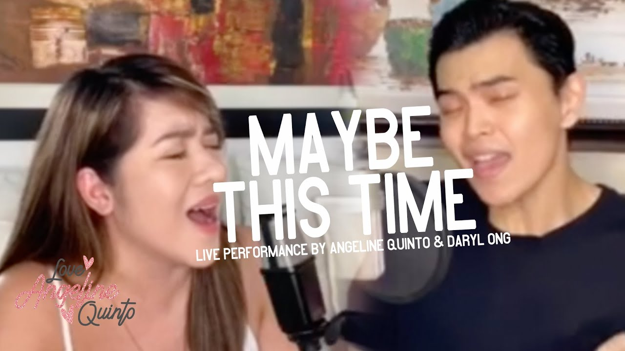 Maybe This Time (Live Performance) | Angeline Quinto & Daryl Ong