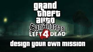 Gta San Andreas - Dyom: Left 4 Dead