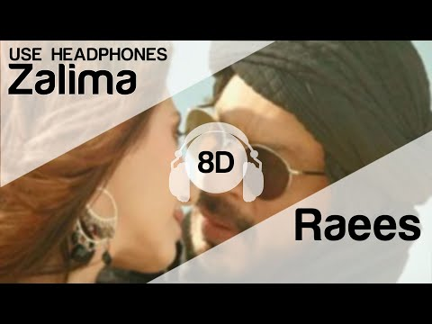 Zaalima 8D Audio Song -  Raees (HIGH QUALITY)🎧