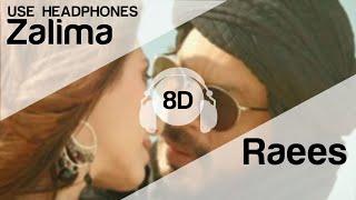 Gambar cover Zaalima 8D Audio Song -  Raees (HIGH QUALITY)🎧