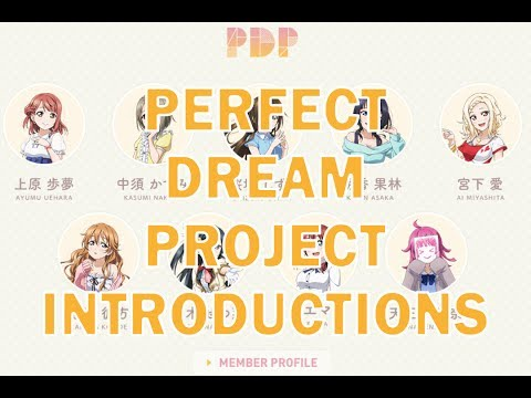 Love Live! Perfect Dream Project - Character Introductions