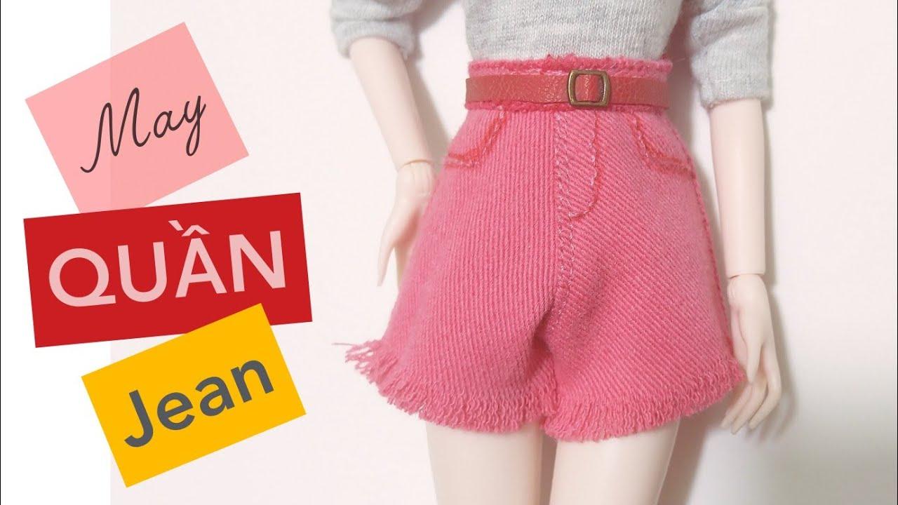 HƯỚNG DẪN MAY QUẦN CHO BÚP BÊ/ how to make Short jean for doll | BÚP BÊ MÍA