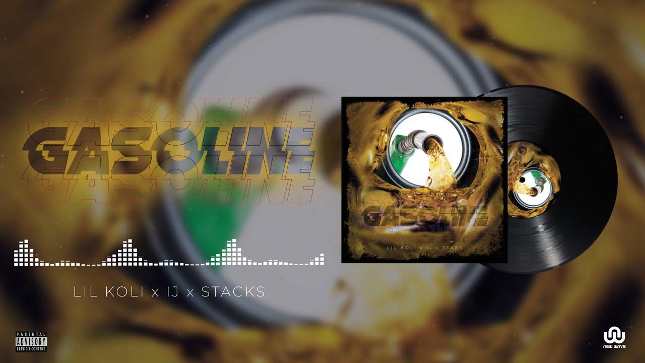 Download Lil Koli x IJ x Stacks - GASOLINE (Official Video Lyrics)