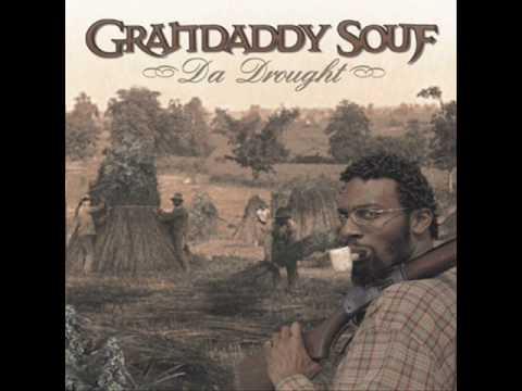 Grandaddy Souf-Hear Me Now