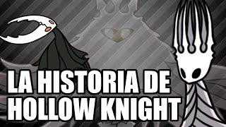 La Historia de Hollow Knight - Leyendas & Videojuegos