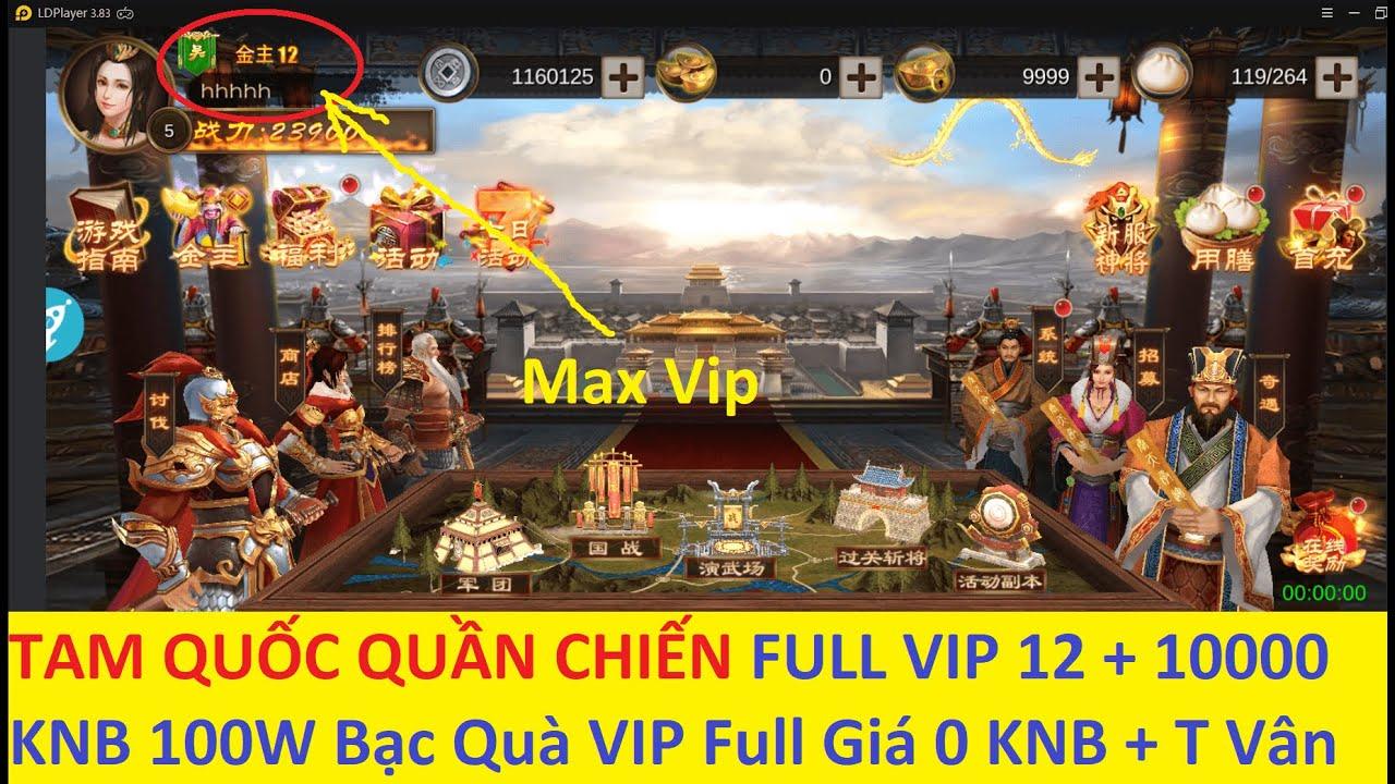 Game Lậu Mobile 2020 TAM QUỐC QUẦN CHIẾN FREE MAX VIP + 100W Bạc + 10000 Thỏi Quà Vip 0 Thỏi | KGTTH