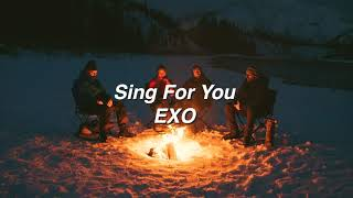 Gambar cover Sing For You by EXO if you're at a campfire.