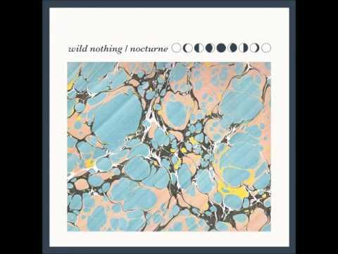Wild Nothing   Nocturne Full Album