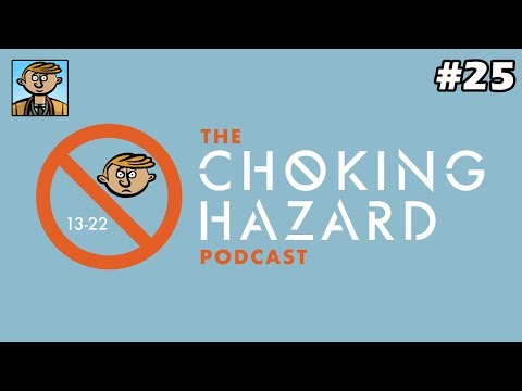 Asking Some Tough Questions (w/MrBossFTW) - The Choking Hazard Podcast #25