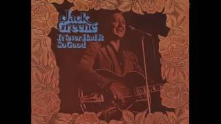 Watch Jack Greene I Never Had It So Good video