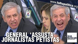 General Heleno 'assusta' jornalistas ao demonstrar bravura para enfrentar Lula e PT - Gov. Bolsonaro