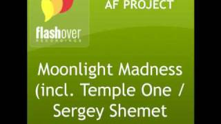 AF Project - Moonlight Madness (Temple One Remix)