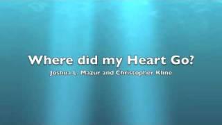 Where did my Heart Go?