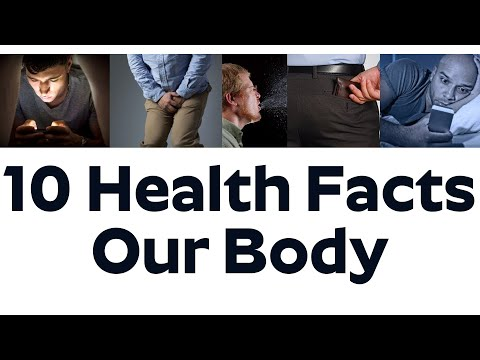 10 Health Facts Our Body - Amazing Facts About Human Body You Don't Know About