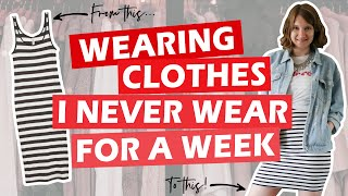 Wearing Clothes I Never Wear f…