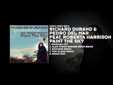 Richard Durand & Pedro Del Mar featuring Roberta Harrison - Paint The Sky