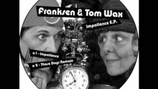 impatience - tom wax & franksen