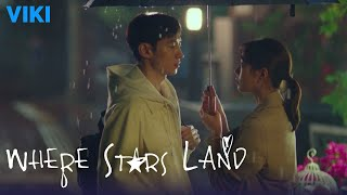 Where Stars Land - EP22 | Heartbreaking Fail [Eng Sub]