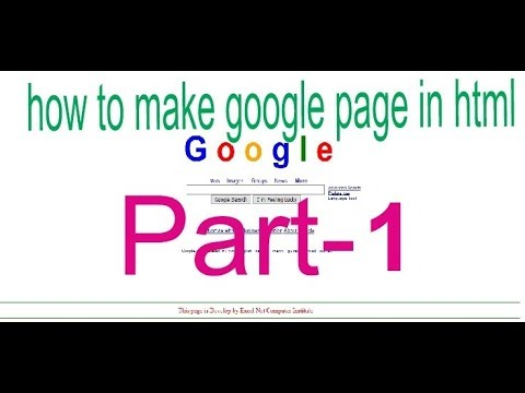 How to make google page in HTML Part 1