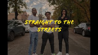 Straight to the Streets | COVID-19 check in pt.1