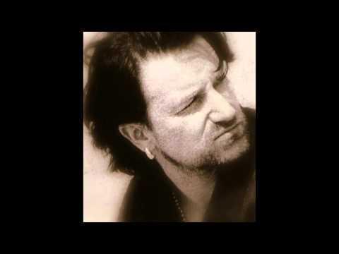 Bono (U2) - You Made Me Thief of Your Heart