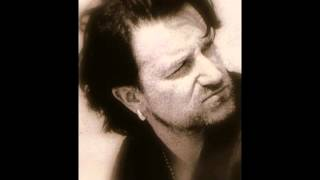 Bono (U2) - You Made Me Thief of Your Heart