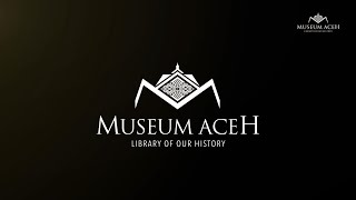 Pameran Masterpiece Koleksi Museum Aceh - Disbudpar Aceh