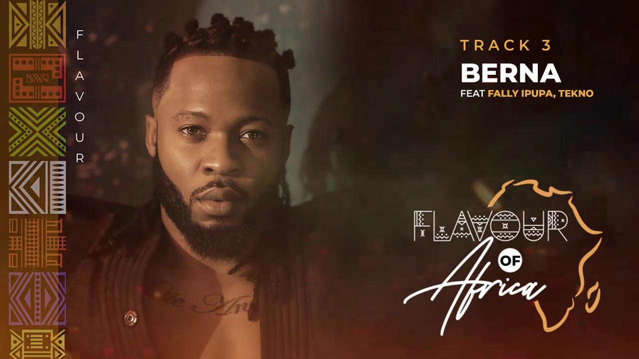 Download Flavour - Berna feat. Fally Ipupa & Tekno