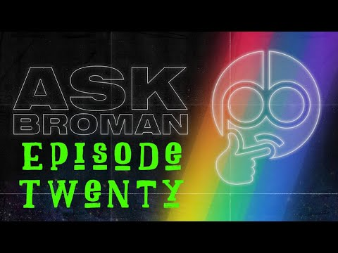 Ask Broman: Episode 20 With TheGeekChick (Parents, Branding,